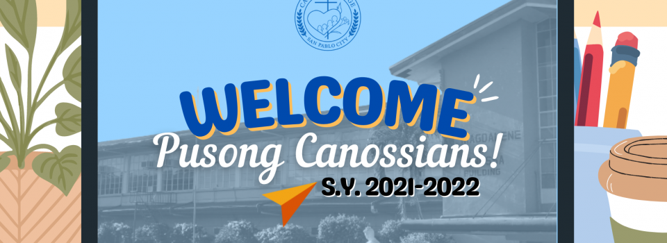 WELCOME, PUSONG CANOSSIANS!